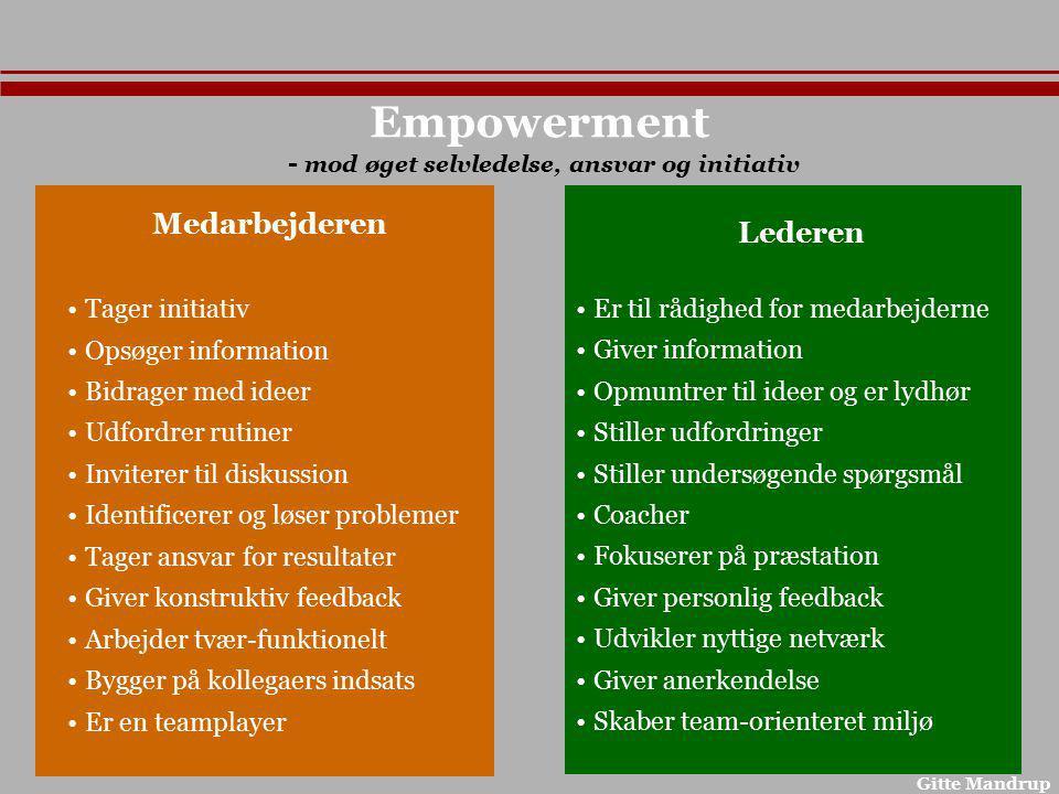 - mod øget selvledelse, ansvar og initiativ