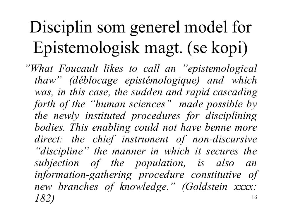 Disciplin som generel model for Epistemologisk magt. (se kopi)