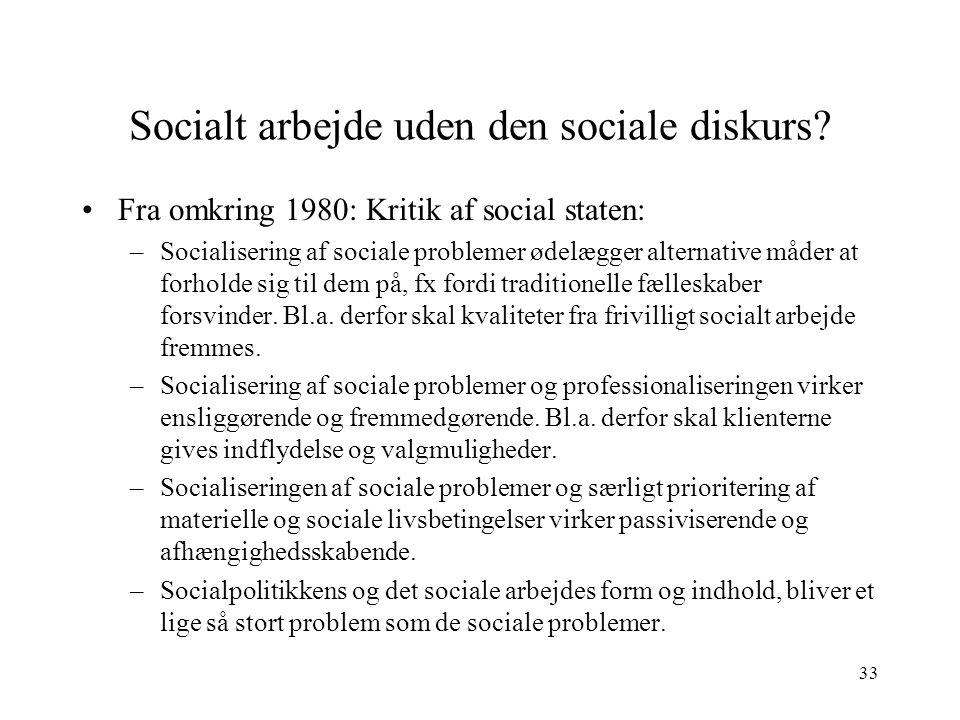 Socialt arbejde uden den sociale diskurs
