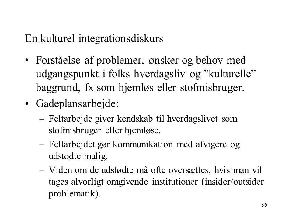 En kulturel integrationsdiskurs