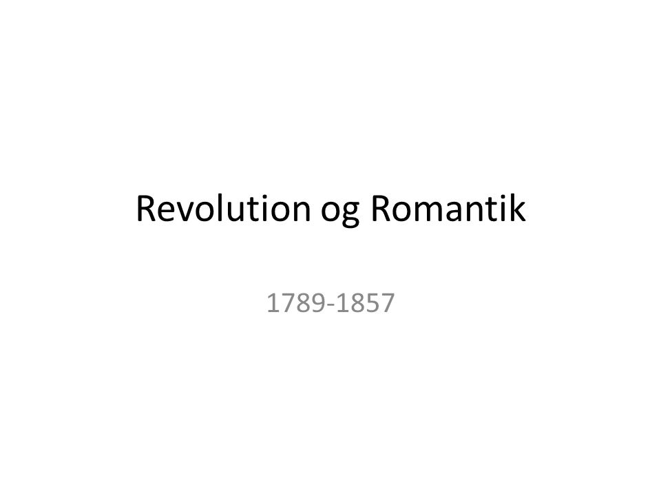 Revolution og Romantik