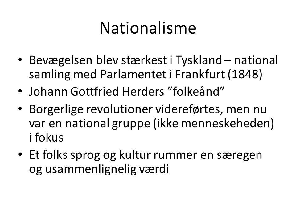 Nationalisme Bevægelsen blev stærkest i Tyskland – national samling med Parlamentet i Frankfurt (1848)