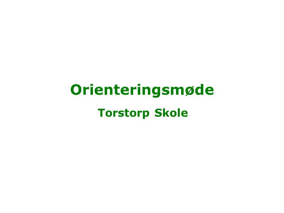 Orienteringsmøde Torstorp Skole