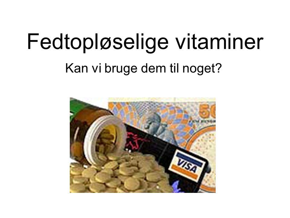 Fedtopløselige vitaminer