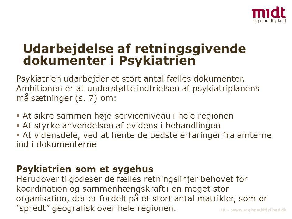 Udarbejdelse af retningsgivende dokumenter i Psykiatrien