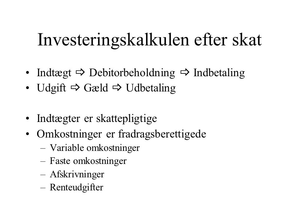 Investeringskalkulen efter skat