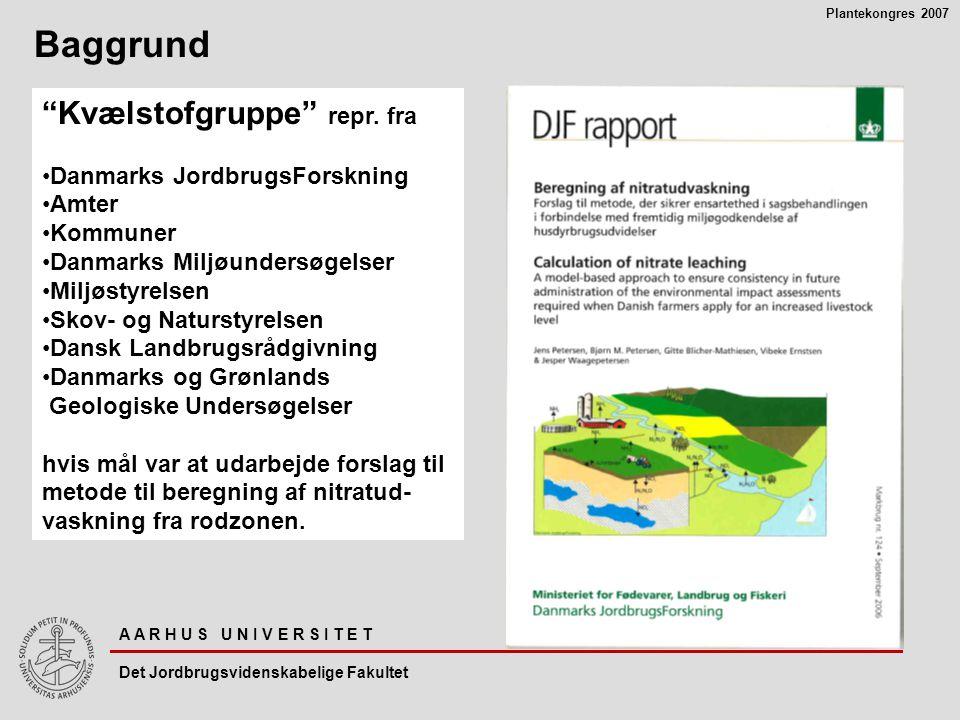 Baggrund Kvælstofgruppe repr. fra Danmarks JordbrugsForskning Amter