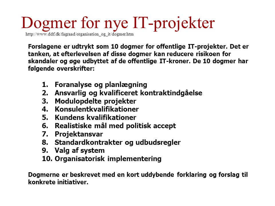 Dogmer for nye IT-projekter
