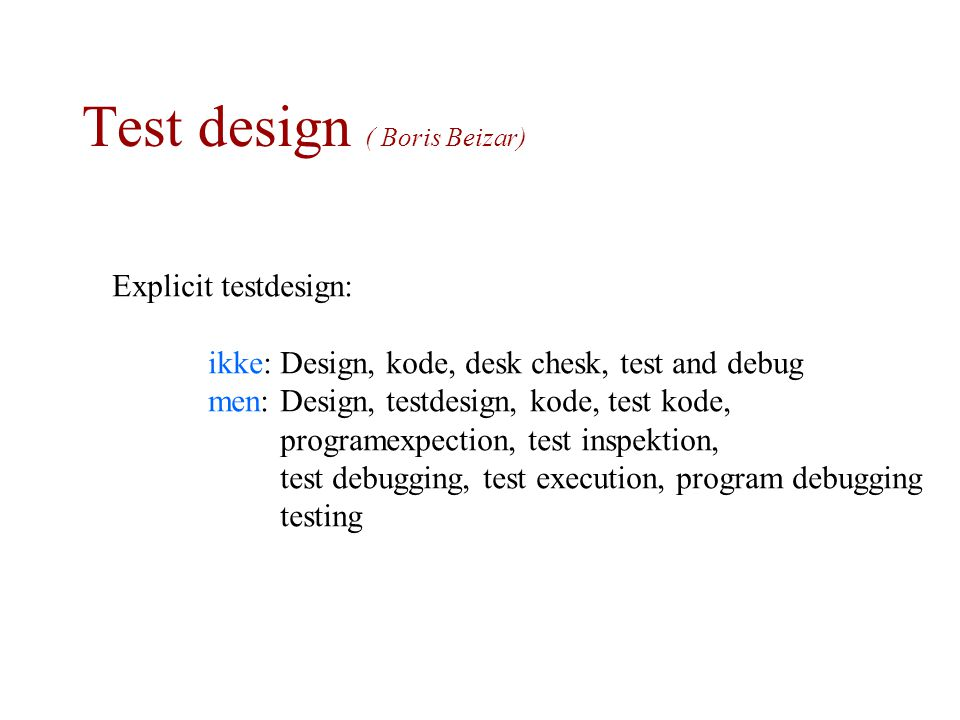 Test design ( Boris Beizar)