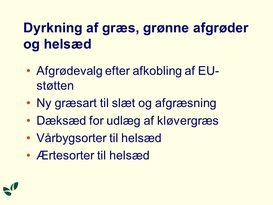 Dyrkning af græs, grønne afgrøder og helsæd
