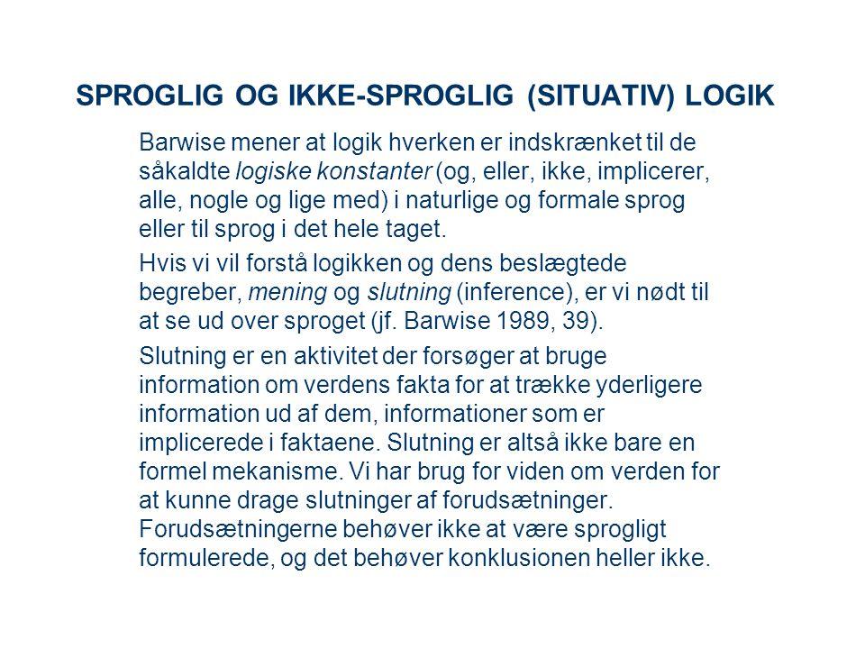 SPROGLIG OG IKKE-SPROGLIG (SITUATIV) LOGIK