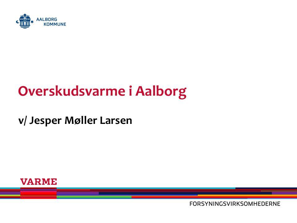 Overskudsvarme i Aalborg