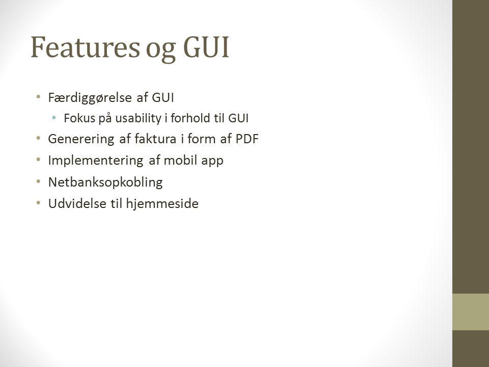 Features og GUI Færdiggørelse af GUI