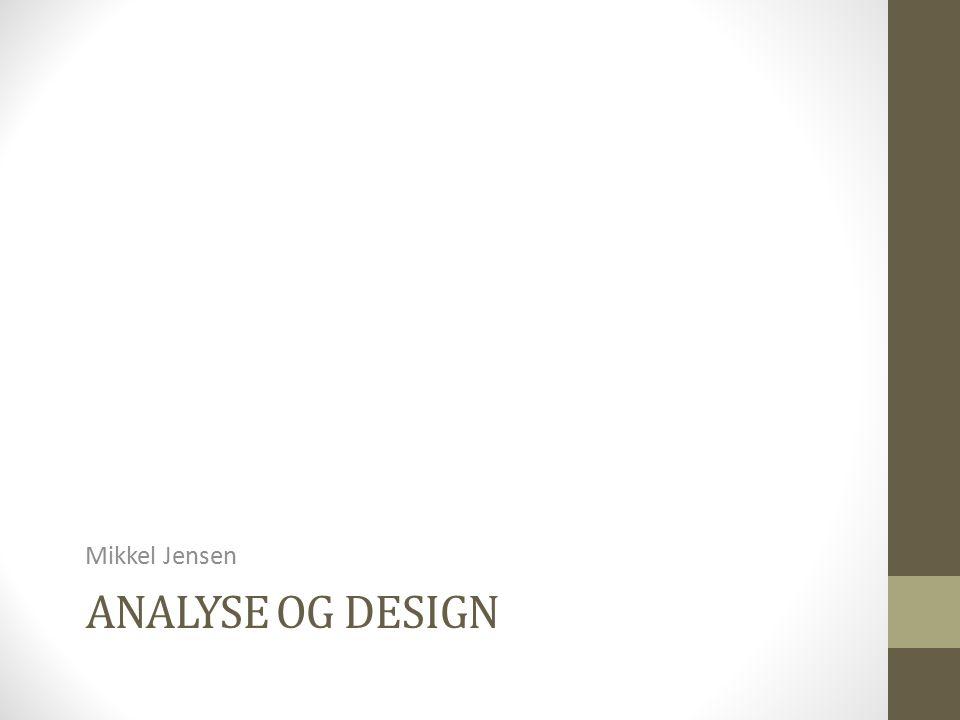 Mikkel Jensen Analyse og design