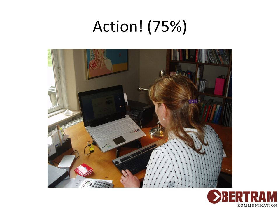 Action! (75%)
