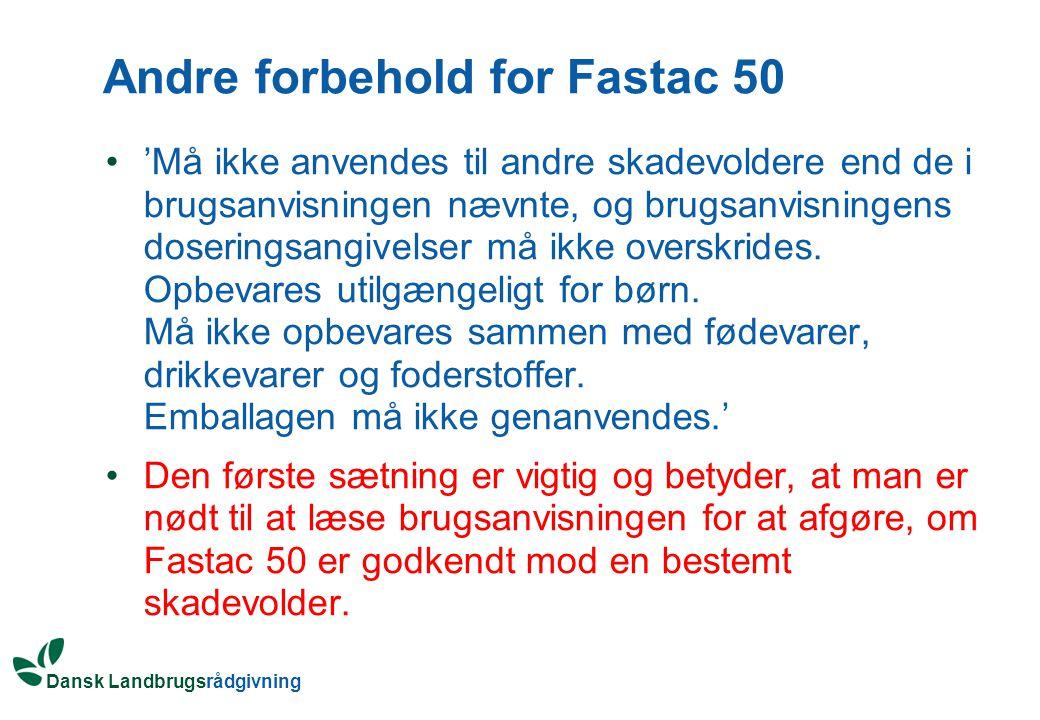 Andre forbehold for Fastac 50