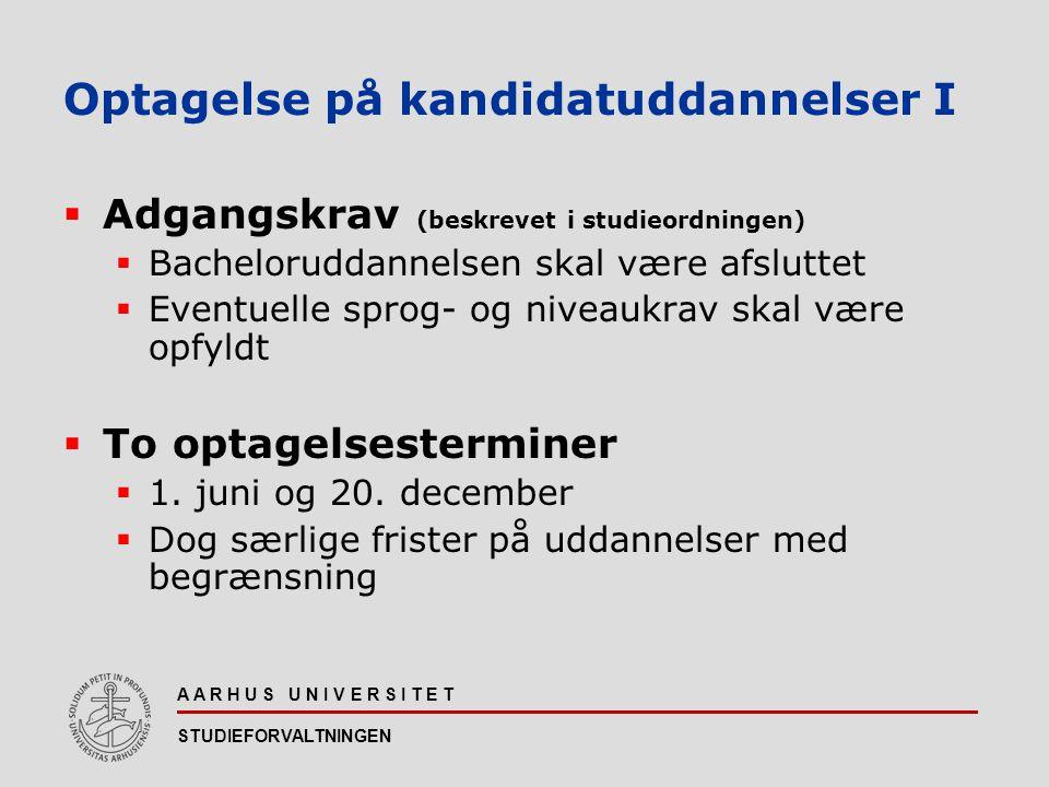 Optagelse på kandidatuddannelser I