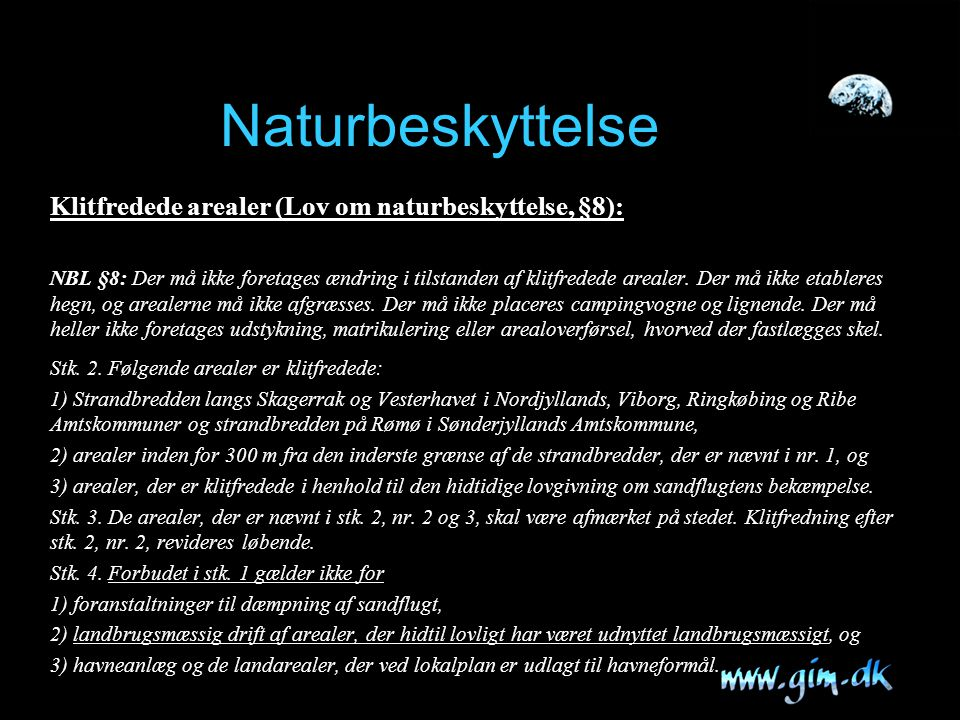 Naturbeskyttelse Klitfredede arealer (Lov om naturbeskyttelse, §8):