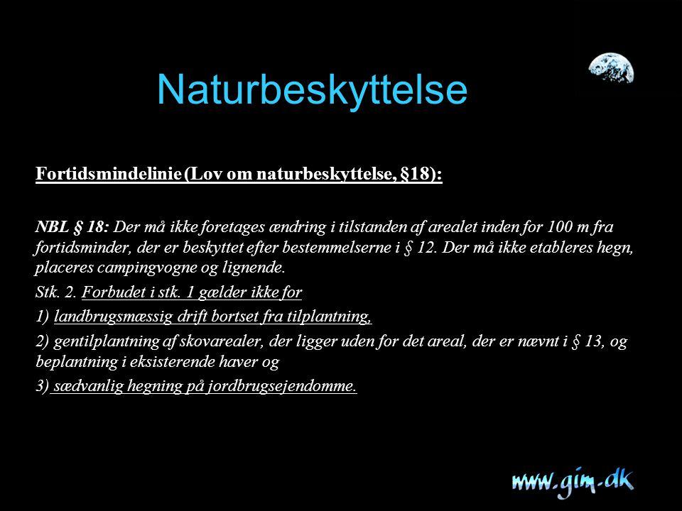 Naturbeskyttelse Fortidsmindelinie (Lov om naturbeskyttelse, §18):