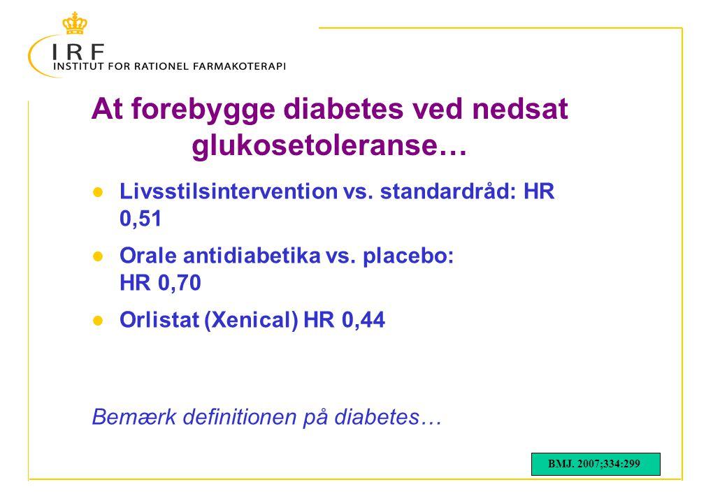 At forebygge diabetes ved nedsat glukosetoleranse…
