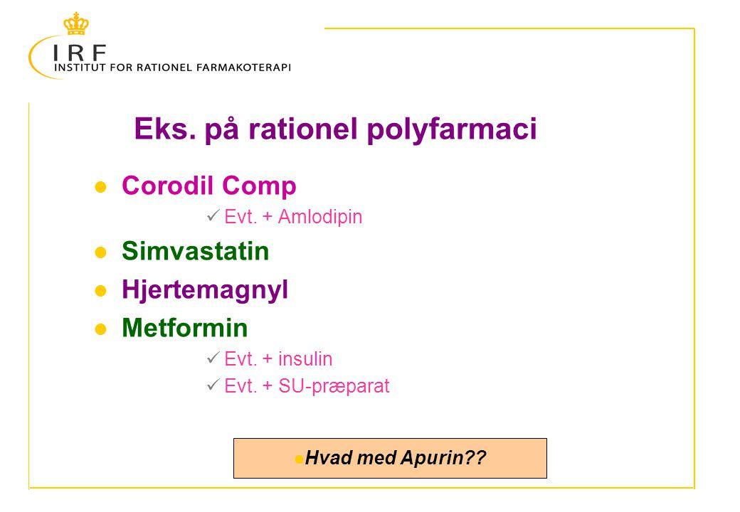Eks. på rationel polyfarmaci