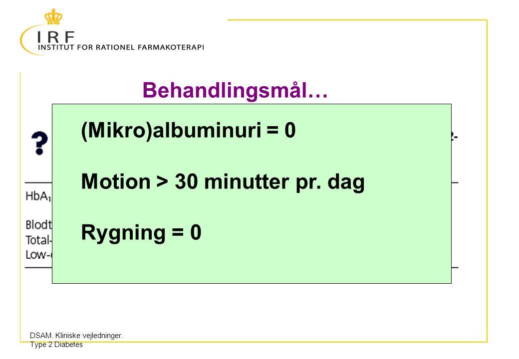 Motion > 30 minutter pr. dag Rygning = 0