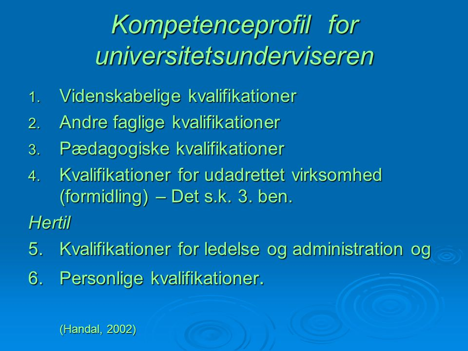 Kompetenceprofil for universitetsunderviseren