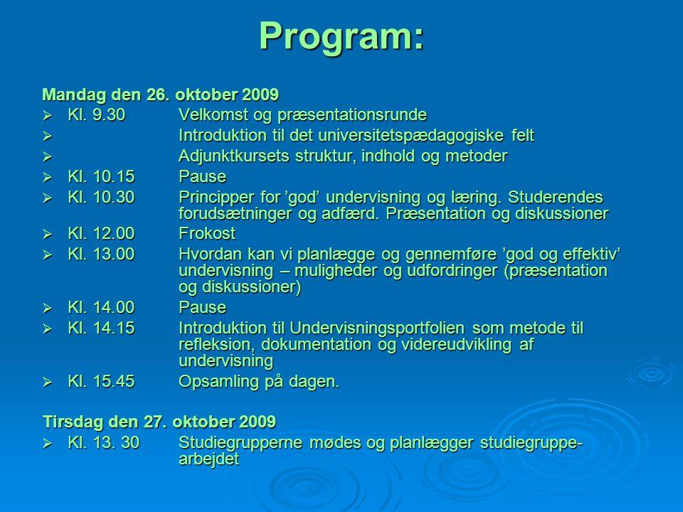Program: Mandag den 26. oktober 2009