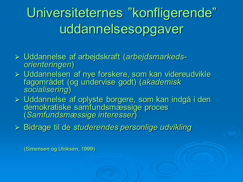 Universiteternes konfligerende uddannelsesopgaver