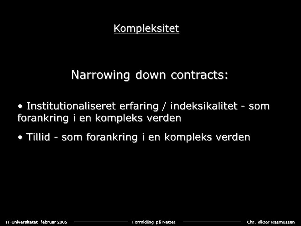 Narrowing down contracts: