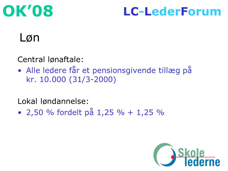 Løn Central lønaftale: