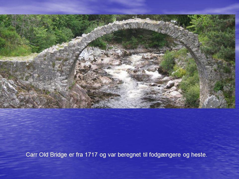 Carr Old Bridge er fra 1717 og var beregnet til fodgængere og heste.