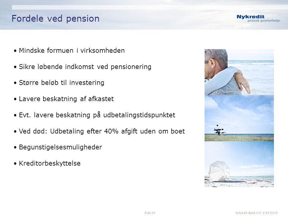 Fordele ved pension Mindske formuen i virksomheden
