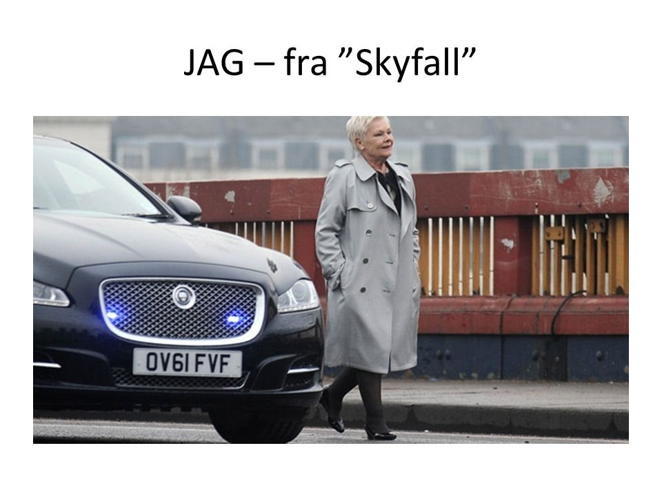 JAG – fra Skyfall