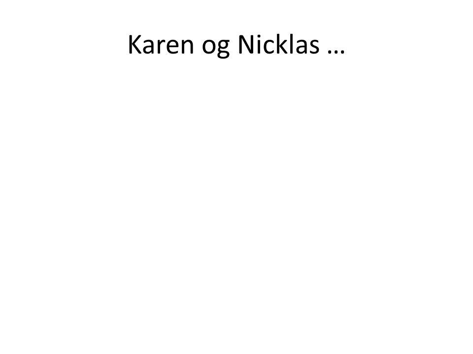 Karen og Nicklas …