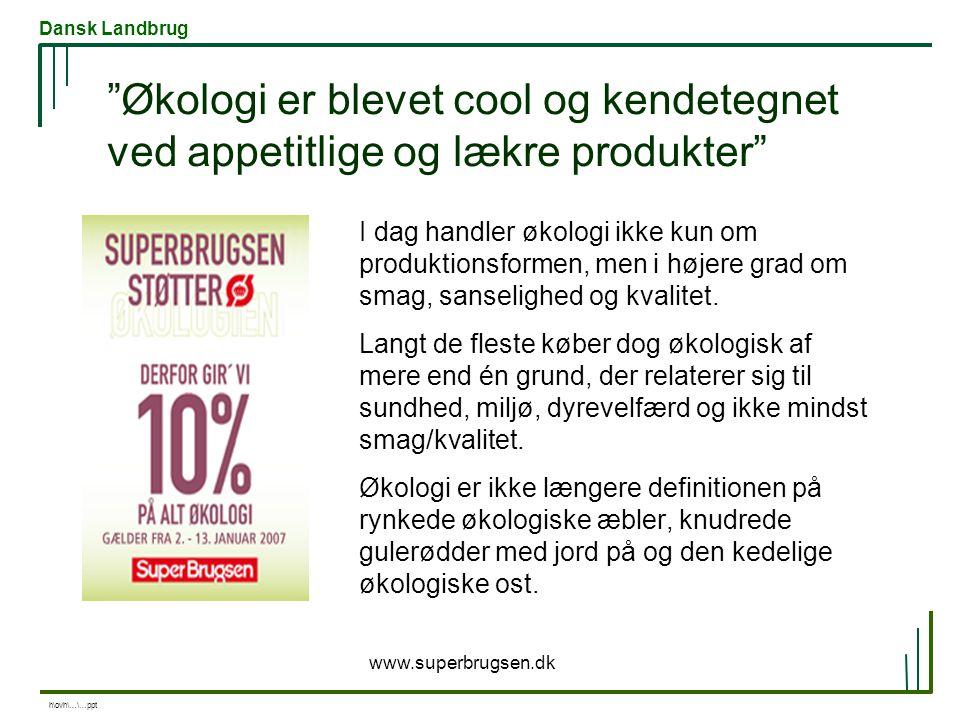 Økologi er blevet cool og kendetegnet ved appetitlige og lækre produkter
