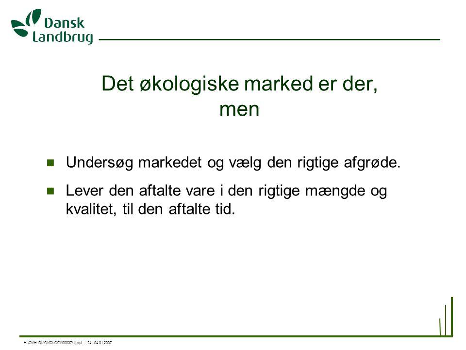 Det økologiske marked er der, men