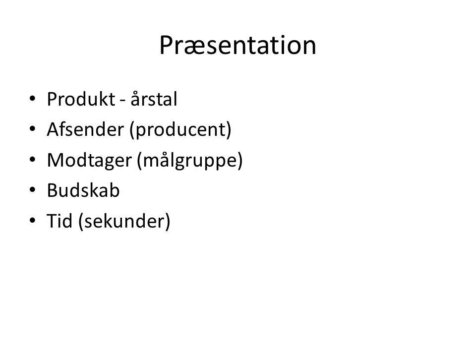 Præsentation Produkt - årstal Afsender (producent)