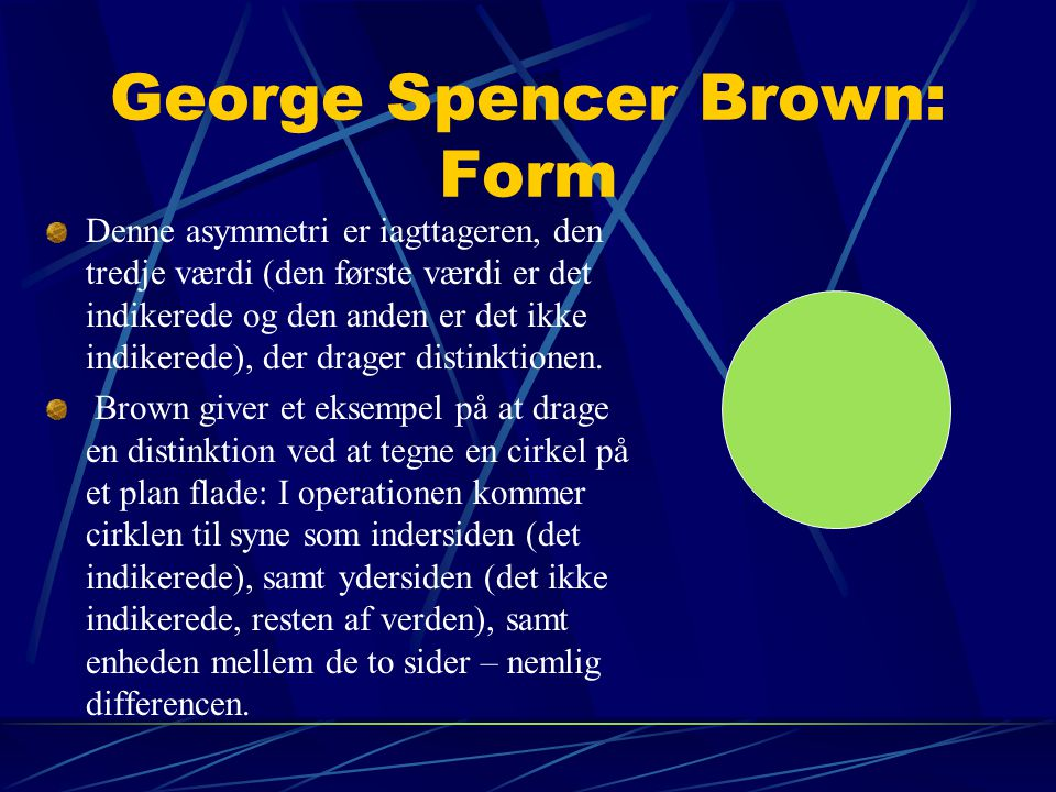 George Spencer Brown: Form