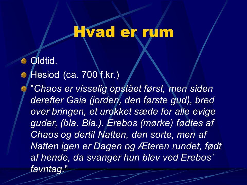 Hvad er rum Oldtid. Hesiod (ca. 700 f.kr.)