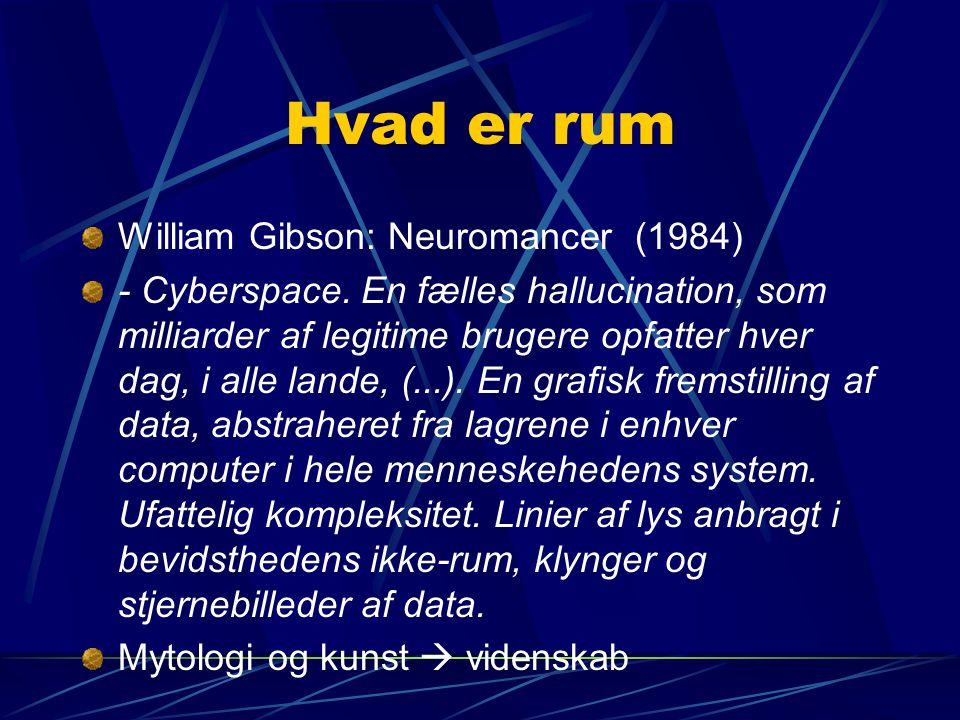 Hvad er rum William Gibson: Neuromancer (1984)