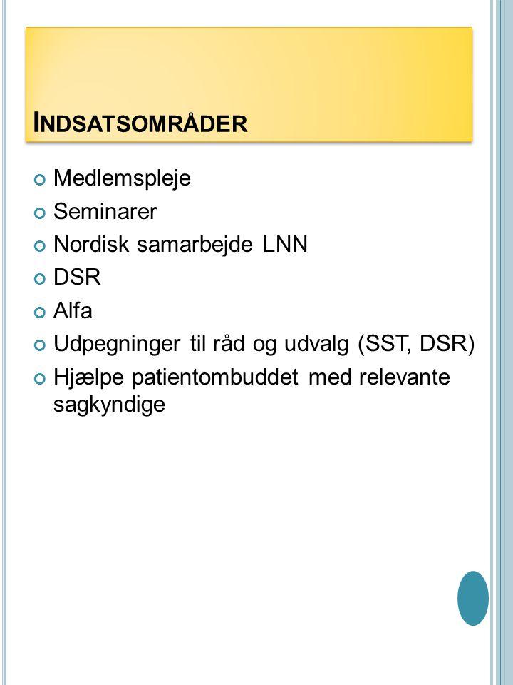 Indsatsområder Medlemspleje Seminarer Nordisk samarbejde LNN DSR Alfa