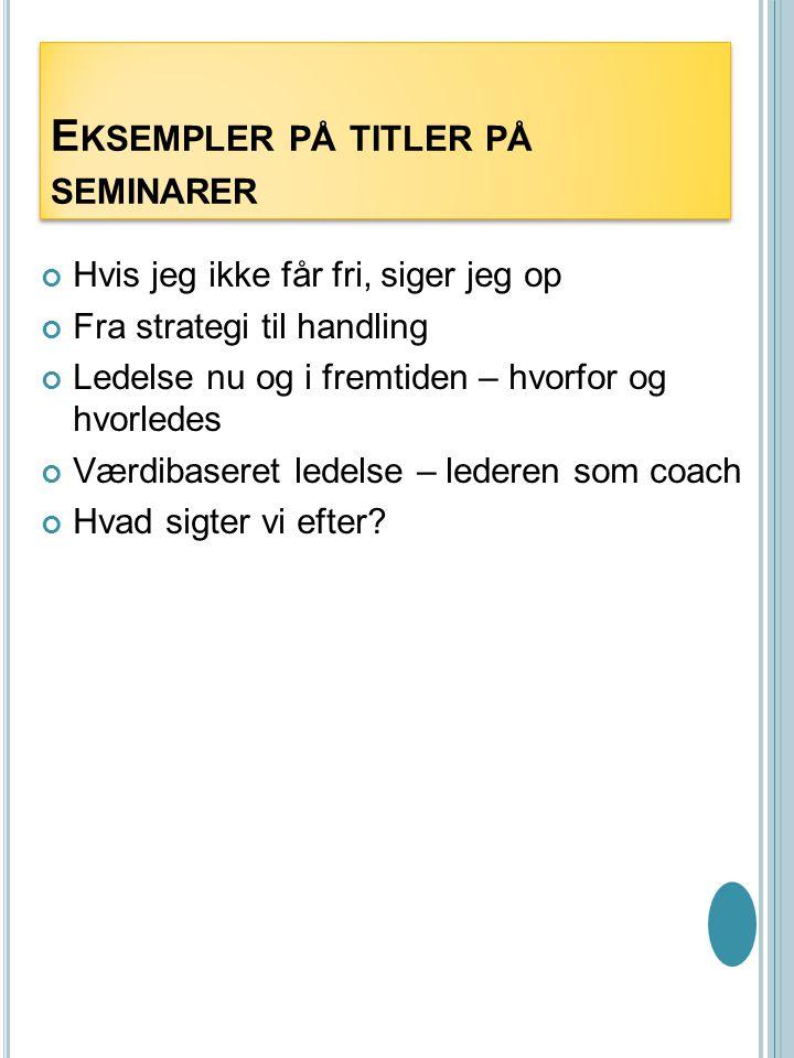 Eksempler på titler på seminarer