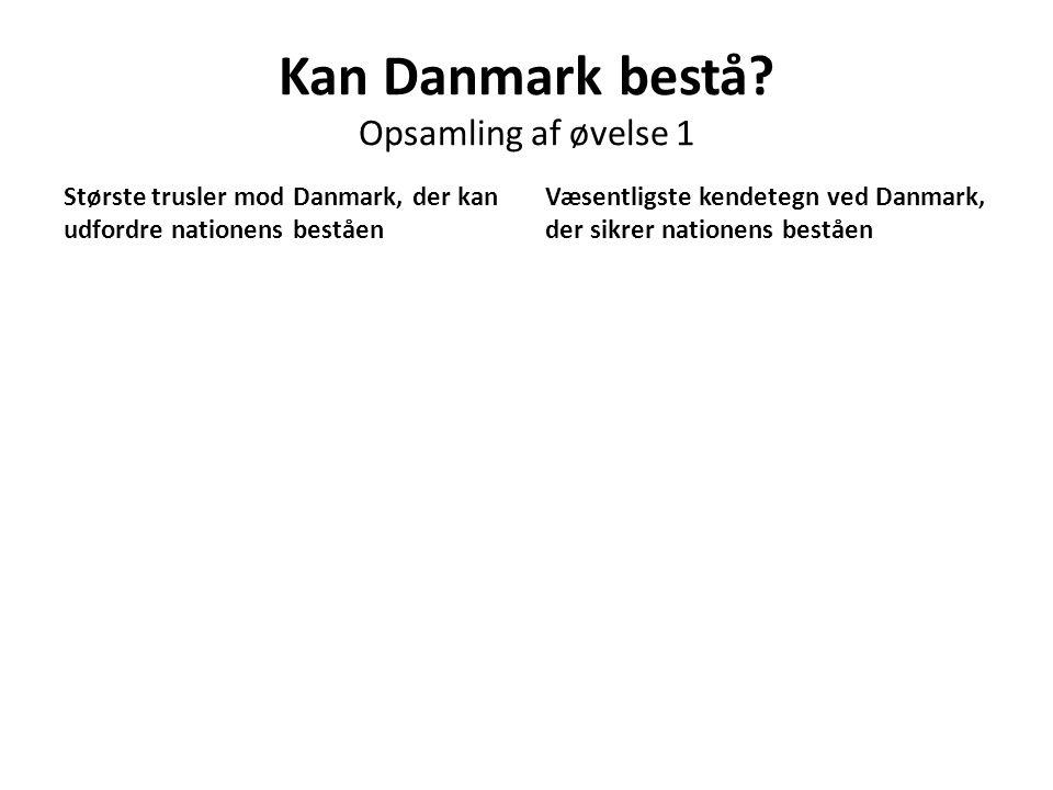 Kan Danmark bestå Opsamling af øvelse 1