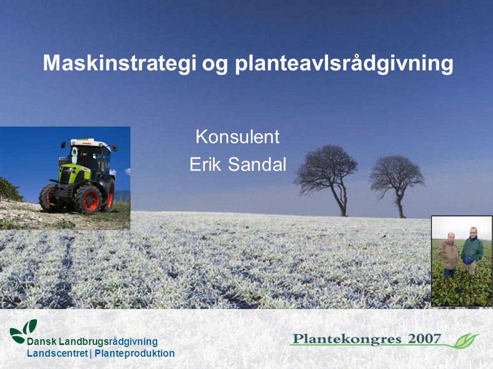 Maskinstrategi og planteavlsrådgivning