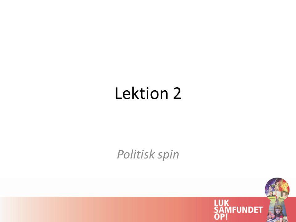 Lektion 2 Politisk spin