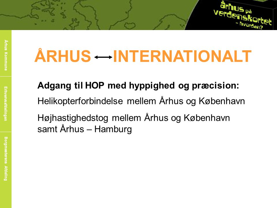 ÅRHUS INTERNATIONALT Århus Internationalt: