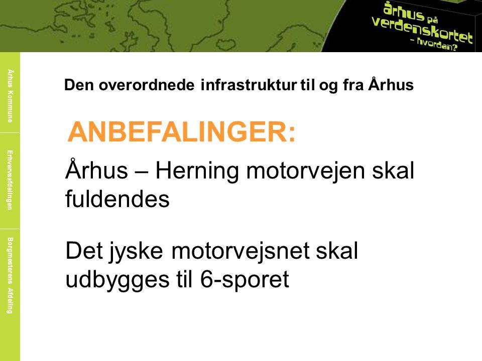 ANBEFALINGER: Århus – Herning motorvejen skal fuldendes