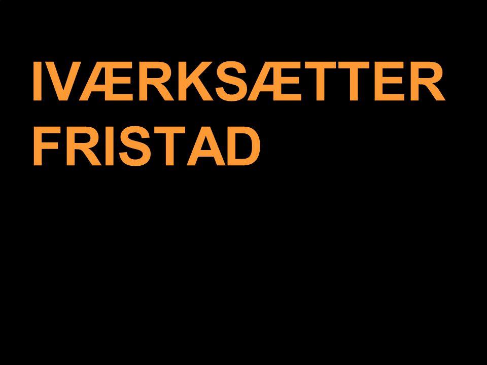 IVÆRKSÆTTERFRISTAD