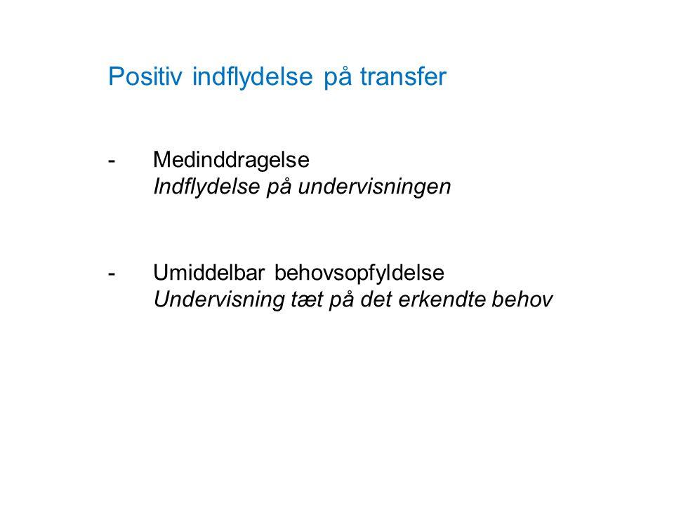 Positiv indflydelse på transfer